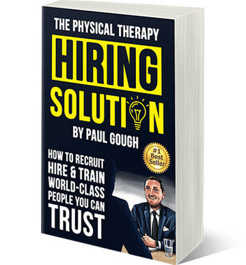 Paul Gough's Physical Therapy Hiring Solution book