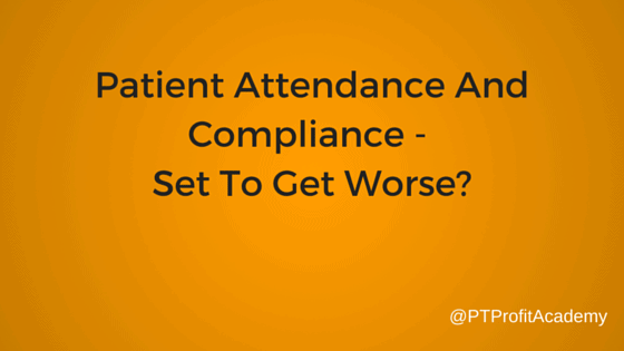 Patient Attendance And Compliance - Set To Get Worse?